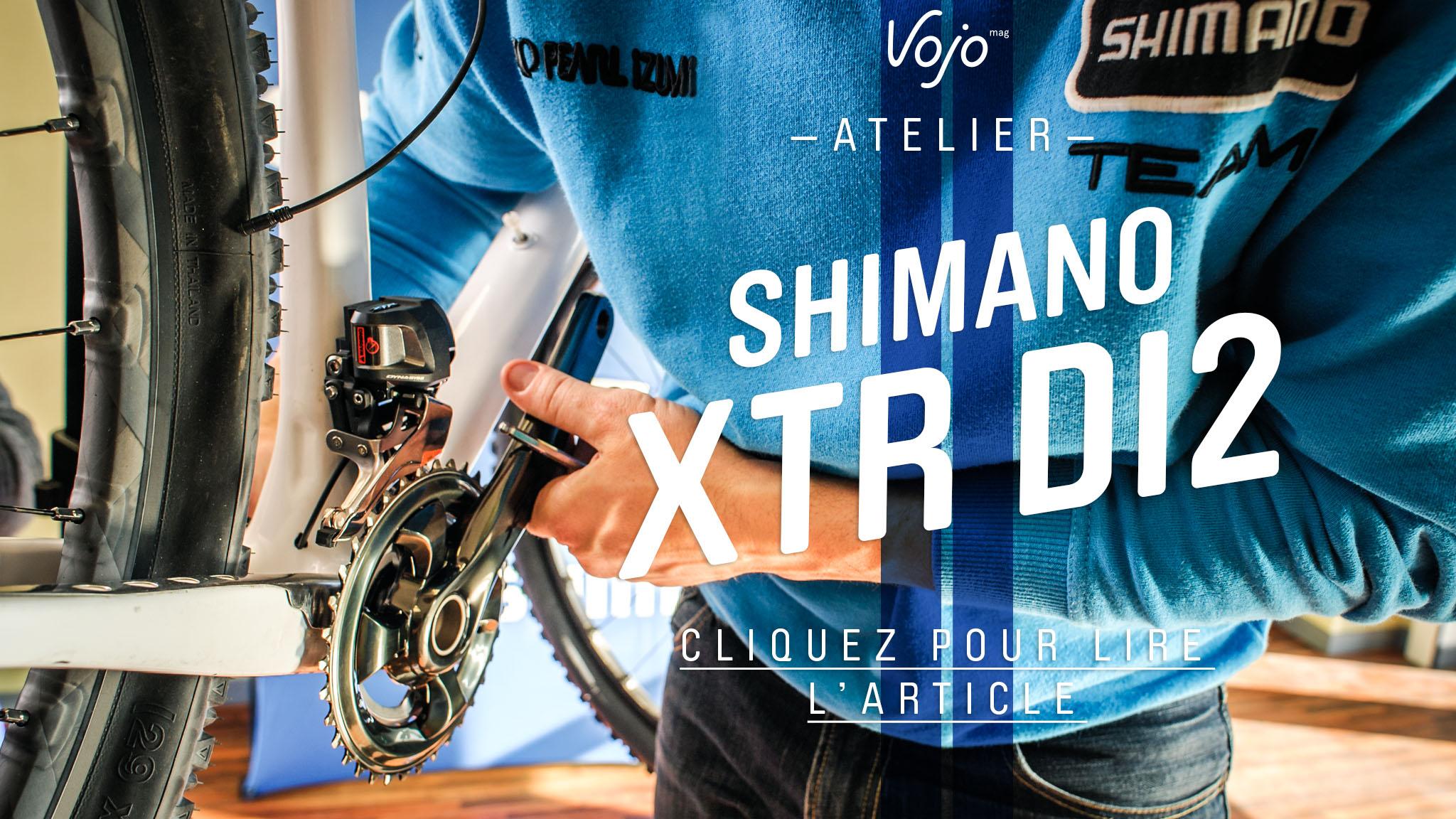 Shimano_XTR_Di2_Atelier_Annonce_Cliquez_Copyright_OBeart_VojoMag-1