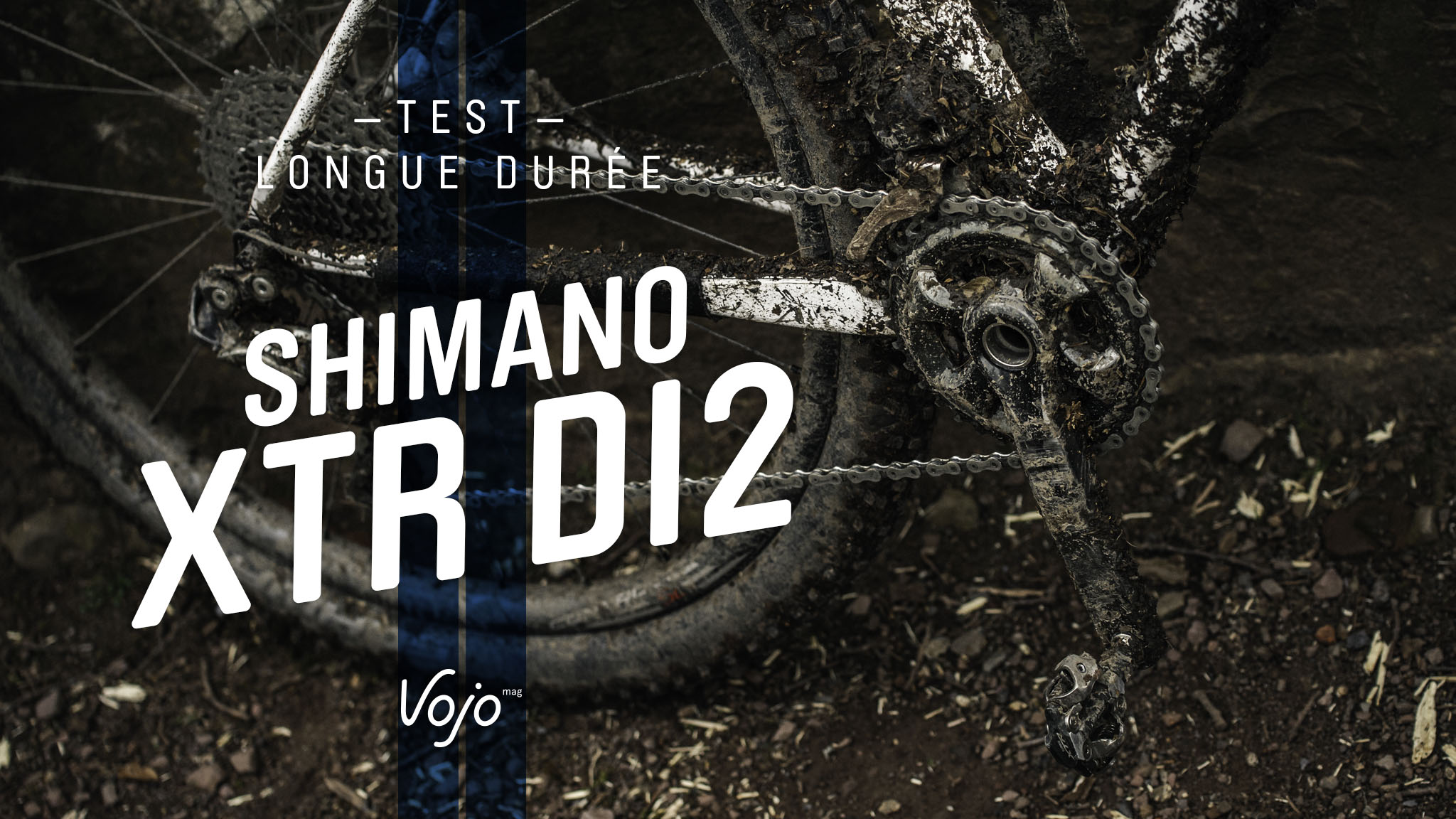 Shimano_XTR_Di2_Test_Annonce2_Copyright_OBeart_VojoMag-1