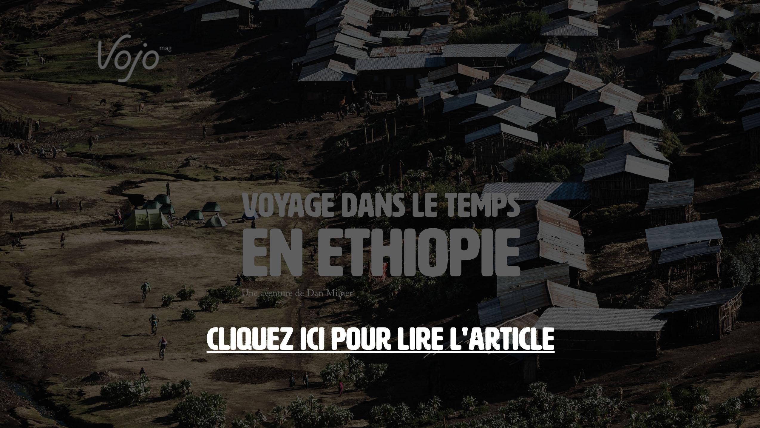 2-Voyage_A_Travers_Le_Temps_Ethiopie_VTT_Dan_Milner_VojoMag copie