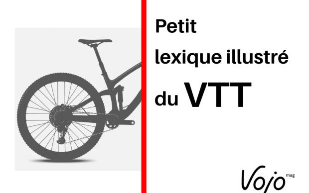 Petit lexique illustré du VTT : toutes les clés pour comprendre